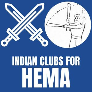 indian clubs exercises for historical fencing HEMA strength agility