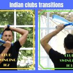 Learn indian clubs transitions step by step